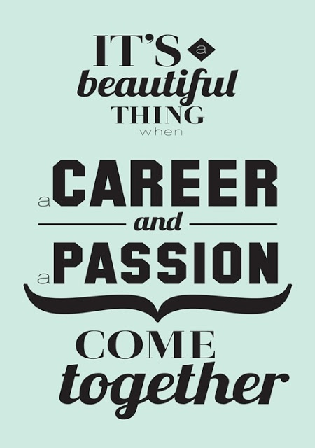 passion into a career