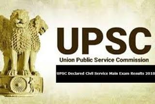 UPSC Declared Civil Services Mains Result 2018